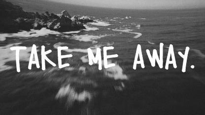 go Far Away Tumblr i Want to go Far Away